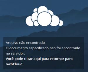 Mensagem do Owncloud informando que o documento não foi encontrado no servidor